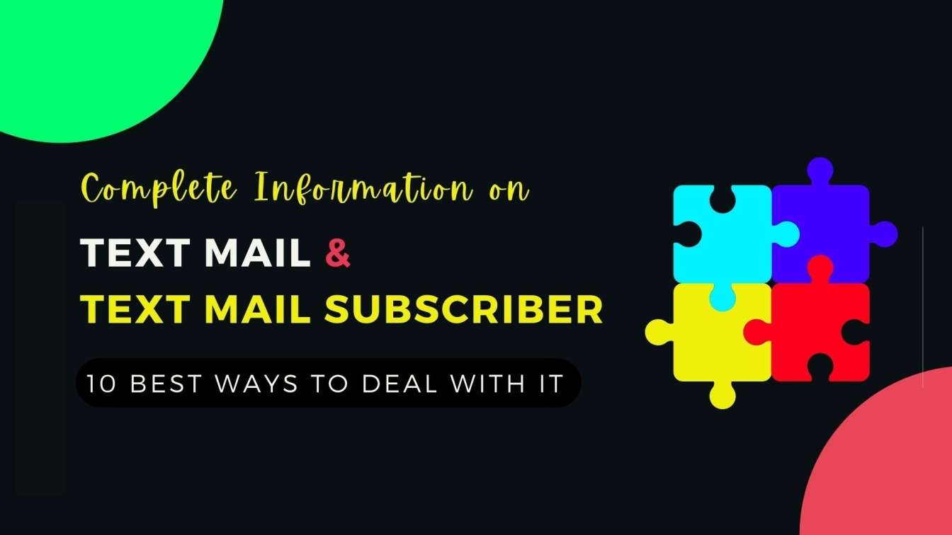 Complete guide on Textmail and Text mail subscriber 10 Best ways to deal with it
