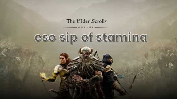 Eso sip of stamina