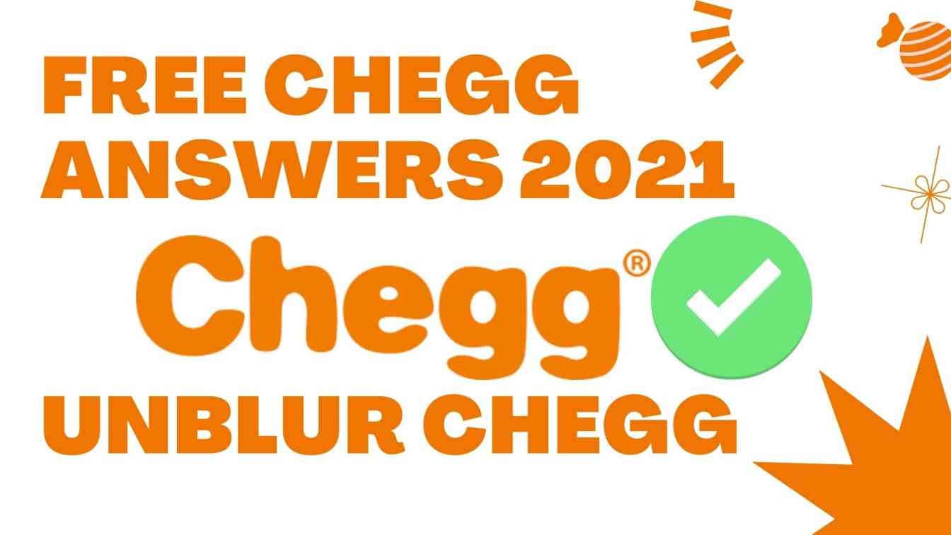 FREE Chegg Answers 2021! Unblur Chegg (1)