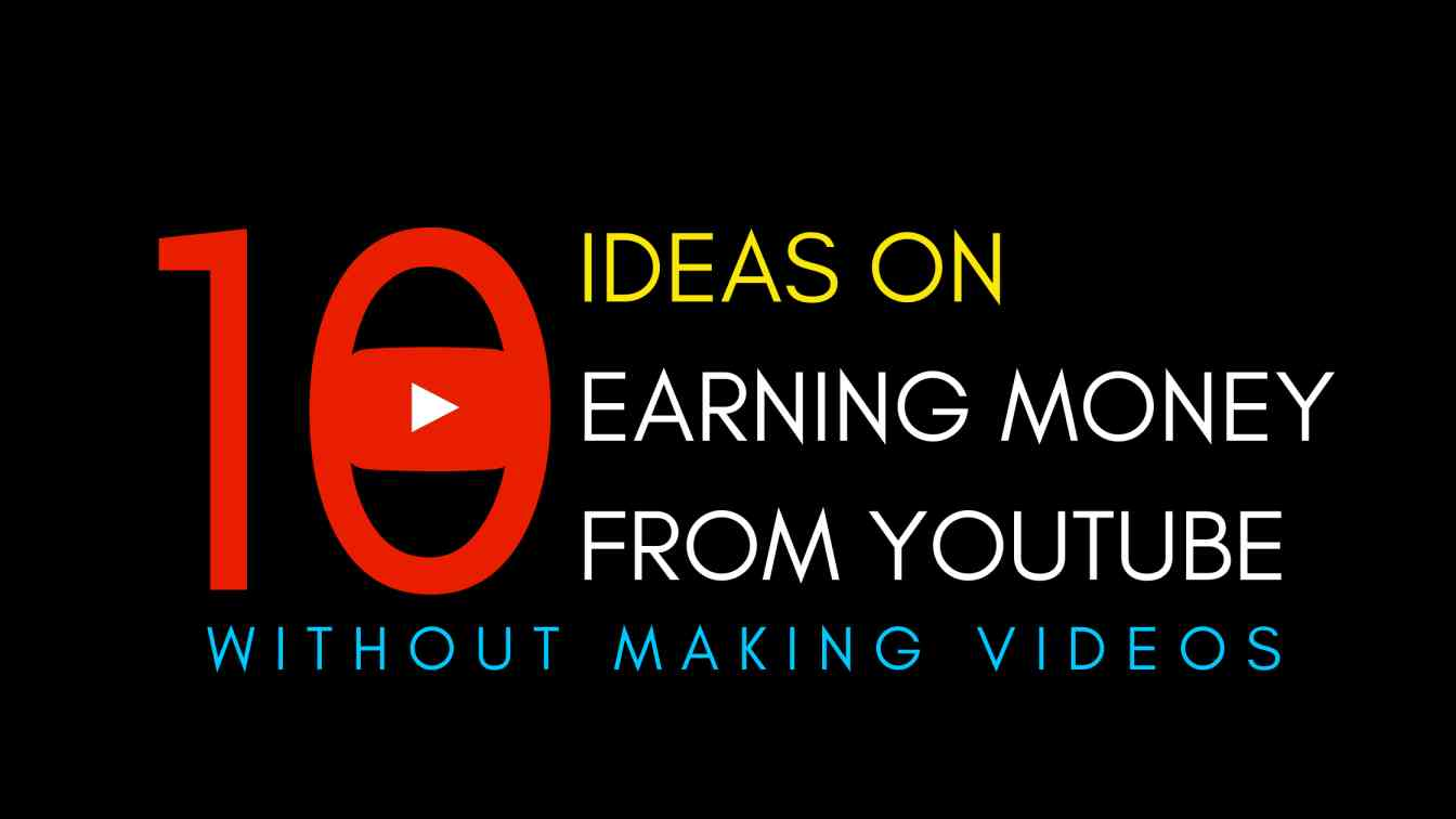 how to make money on YouTube without making videos 2025