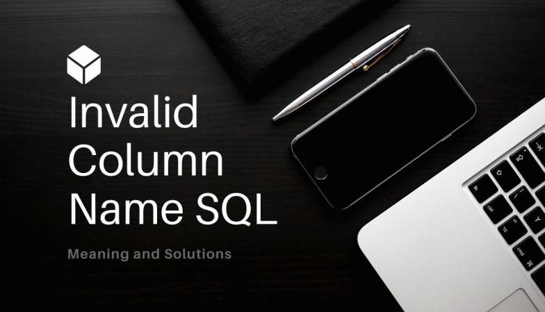 Invalid Column Name SQL 2