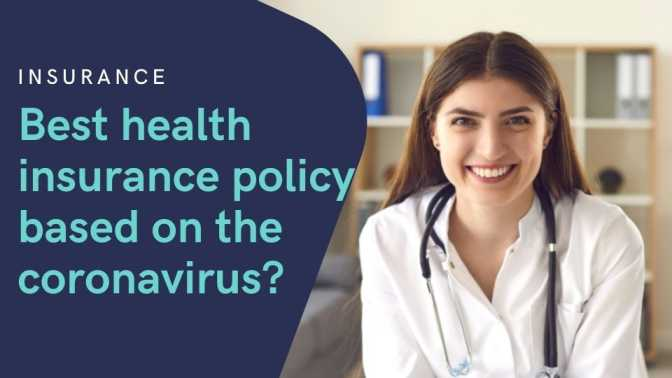 What is the best health insurance policy based on the coronavirus