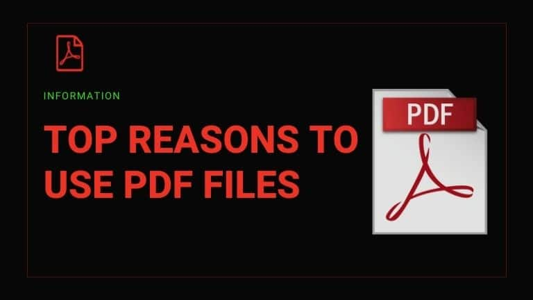 Top Reasons to Use PDF Files