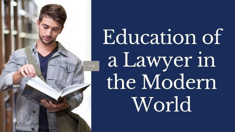 Education of a Lawyer in the Modern World