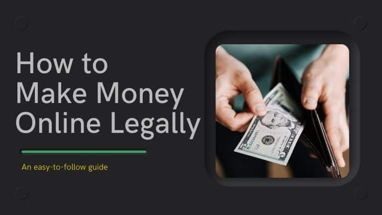 How to Make Money Online Legally